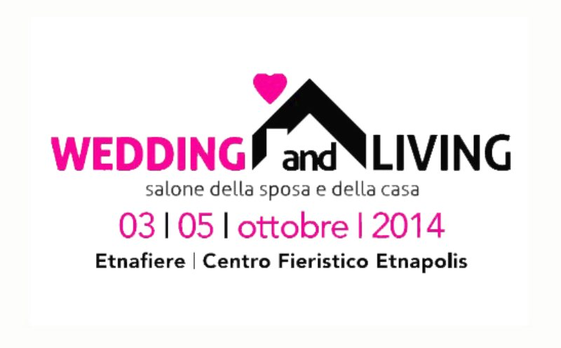 WEDDING AND LIVING  2014Riaprono le porte di Wedding and Livingil Salone della Sposa e della Casa
